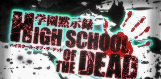 High School of the Dead [Anime: 2010-2011]