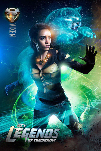 DC's Legends of Tomorrow - Amaya Jiwe / Vixen (รับบทโดย Maisie Richardson-Sellers)