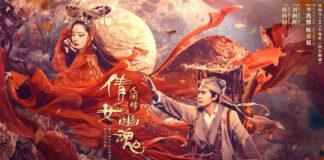 The Enchanting Phantom (倩女幽魂 : #人间情 / โปเยโปโลเย) 2020